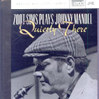 ZOOT SIMS PLAYS JOHNNY MANDEL/ QUIETLY THERE (XRCD)