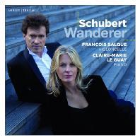 WANDERER/ CLAIRE-MARIE LE GUAY, FRANCOIS SALQU [슈베르트: 방랑자 환상곡, 아르페지오네 소나타 - 살퀘, 르 게]