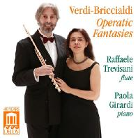 BRICCIALDI OPERATIC FANTASIES/ RAFFAELE TREVISANI, PAOLA GIRARDI