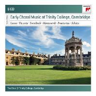 EARLY CHORAL MUSIC AT TRINITY COLLEGE CAMBRIDGE [SONY MASTERS] [캠브리지 트리니티 칼리지 합창단: 초기 합창음악]