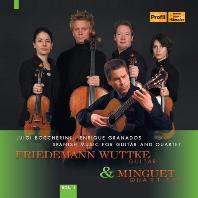 SPANISH MUSIC FOR GUITAR AND QUARTET/ FRIEDEMANN WUTTKE, MINGUET QUARTETT [보케리니 & 그라나도스: 기타와 현악4중주를 위한 작품집 - 부트케, 밍구에트 사중주단]
