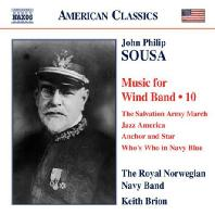 MUSIC FOR WIND BAND 10/ THE ROYAL NORWEGIAN NAVY BAND, KEITH BRION [수자: 관악 밴드를 위한 작품 10집]