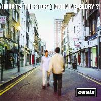 (WHAT`S THE STORY) MORNING GLORY? [배철수 음악캠프 20주년기획 100대 음반 87]