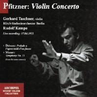 VIOLIN CONCERTO & PRELUDE A L`APRES-MIDI D`UN FAUNE/ GERHARD TASCHNER, RUDOLF KEMPE
