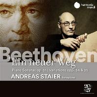 EIN NEUER WEG: PIANO SONATAS OP.31, VARIATIONS OPP.34 & 35/ ANDREAS STAIER [베토벤: 새로운 길 - 피아노 소나타, 변주곡 | 안드레아스 슈타이어]