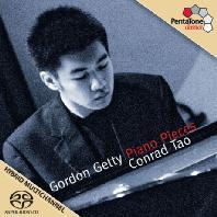 GETTY: PIANO PIECES [SACD HYBRID] [콘래드 타오: 고든 게티 피아노 작품집]