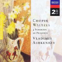 WALTZES, 4 SCHERZOS, 26 PRELUDES/ VLADIMIR ASHKENAZY [쇼팽: 왈츠, 스케르초, 프렐류드 - 아쉬케나지]