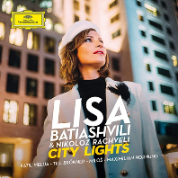 CITY LIGHTS/ NIKOLOZ RACHVELI [시티라이트: 찰리 채플린과 11개 도시의 바이올린 소품 - 리사 바티아쉬빌리]