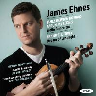 NEWTON HOWARD & KERNIS: VIOLIN CONCERTOS, TOVEY [커니스, 하워드: 바이올린 협주곡 & 토비: 스트림 오브 라임라이트 - 제임스 에네스]