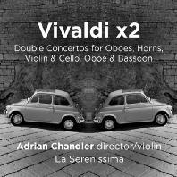VIVALDI X2 - DOUBLE CONCERTOS FOR OBOES, HORNS, VIOLIN & CELLO, OBOE & BASSOON/ LA SERENISSIMA [비발디: 호른, 오보에, 바순, 바이올린 등 두 대의 독주악기를 위한 협주곡들]
