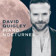 PIANO NOCTURNES/ DAVID QUIGLEY [데이빗 퀴글리: 녹턴 - 쇼팽, 필드, 차이코프스키, 슈만, 리스트, 그리그 등의 녹턴 작품들]