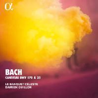 CANTATAS BWV 170 & 35/ LE BANQUET CELESTE, DAMIEN GUILLON [ALPHA COLLECTION 44] [바흐: 칸타타 - 르 방케 셀레스트]