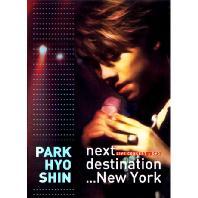 NEXT DESTINATION NEW YORK [CD+DVD] [라이브 콘서트]