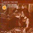 JAZZ MOODS/ JAZZ BY THE FIRE