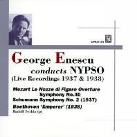 GEORGE ENESCU CONDUCTS NYPSO: LIVE RECORDINGS 1937 & 1938 [조르주 에네스쿠가 지휘하는 뉴욕 필하모닉 심포니 오케스트라 녹음집: 모차르트, 슈만, 베토벤]
