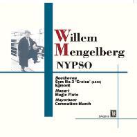 SYMPHONY NO.3, MAGIC FLUTE, CORONATION MAARCH/ WILLEM MENGELBERG [베토벤: 교향곡 3번 <영웅>, 에그몬트 서곡, 모차르트: 마술피리 - 멩겔베르크]