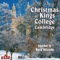 CHRISTMAS AT KING`S COLLEGE CAMBRIDGE/ DAVID WILLCOCKS