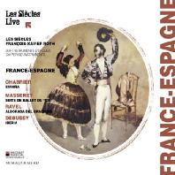 FRANCE-ESPAGNE / FRANCOIS-XAVIER ROTH [샤브리에, 마스네, 라벨, 드뷔시: 프랑스 - 스페인]