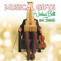 MUSICAL GIFTS FROM JOSHUA BELL AND FRIENDS [조슈아 벨: 크리스마스 앨범]