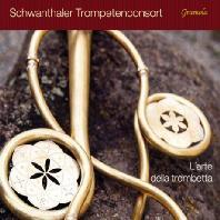 L'ARTE DELLE TROMBETTA/ SCHWANTHALER TROMPETENCONSORT [슈반탈러 트럼펫 콘소트: 트럼펫의 예술 - 비버, 살리에리, 모차르트, 베버]