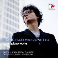 ITALIAN PIANO WORKS/ FRANCESCO MAZZONETTO [프란체스코 마조네토: 이탈리아 피아노 작품집]