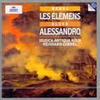 LES ELEMENS/ ALESSANDRO/ MUSICA ANTIQUA KOLN/ REINHARD GOEBEL