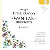 SWAN LAKE HIGHLIGHTS ETC/ JEAN MOREL