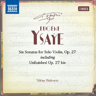 SIX SONATAS FOR SOLO VIOLIN OP.27/ NIKLAS WALENTIN [이자이: 여섯 개의 무반주 바이올린 소나타 - 니클라스 발렌틴]