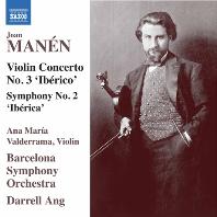 "VIOLIN CONCERTO NO.3 ""IBERICO"" & SYMPHONY NO.2 ""IBERICA""/ ANA MARIA VALDERRAMA, DARRELL ANG [마넨: 바이올린 협주곡 3번 이베리코, 교향곡 2번 이베리카]"