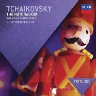 THE NUTCRACKER/ SEMYON BYCHKOV [VIRTUOSO] [차이코프스키: 호두까기 인형 - 비치코프]