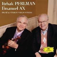VIOLIN SONATAS/ ITZHAK PERLMAN, EMANUEL AX [포레 & 슈트라우스: 바이올린 소나타 - 이차크 펄만 & 엠마누엘 액스]