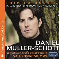 TRIP TO RUSSIA/ DANIEL MULLER-SCHOTT, AZIZ SHOKHAKIMOV [러시아 음악여행: 차이코프스키, 글라주노프, 림스키 코르사코프ㅣ다니엘 뮐러-쇼트]