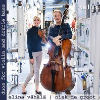 DUOS FOR VIOLIN AND DOUBLE BASS/ ELINA VHALA, NIEK DE GROOT [펜데레츠키, 윤이상 외: 더블 베이스와 바이올린 듀오를 위한 작품집 - 배핼래, 그루트]