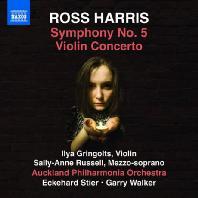 SYMPHONY NO.5 & VIOLIN CONCERTO/ ILYA GRINGOLTS, ECKEHARD STIER, GARRY WALKER [로스 해리스: 교향곡 5번 & 바이올린 협주곡]