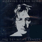 WORKING CLASSIC HERO: THE DEFINITIVE LENNON