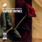 NURSERY RHYMES/ THE ROYAL PHILHARMONIC ORCHESTRA [SACD HYBRID]