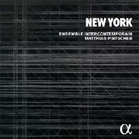 NEW YORK/ MATTHIAS PINTSCHER, ENSEMBLE INTERCONTEMPORAIN [뉴욕: 현대음악 작품집 - 앙상블 앵테르콩탕포랭, 마티아스 핀처]