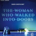 THE WOMAN WHO WALKED INTO DOORS/ ETIENNE SIEBENS