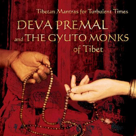 TIBETAN MANTRAS FOR TURBULENT TIMES [데바 프레말 & 규토승원 스님: 티베트 만트라 명상음악]