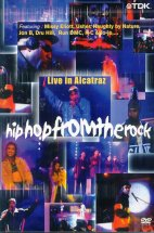 HIP HOP FROM THE ROCK/ LIVE IN ALCATRAZ