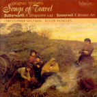 SONGS OF TRAVEL, A SHROPSHIRE LAD/ CHRISTOPHER MALTMAN