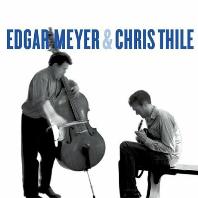 EDGAR MEYER & CHRIS THILE [CD+DVD] [에드가 마이어 & 크리스 틸리]