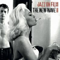 JAZZ ON FILM: NEW WAVE 2 [영화 속의 재즈: 뉴 웨이브 2]