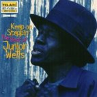 KEEP ON STEPPIN: THE BEST OF JUNIOR WELLS