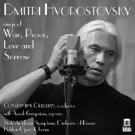 SINGS OF WAR, PEACE, LOVE AND SORROW/ CONSTANTIN ORBELIAN [흐보로스토프스키: 전쟁, 평화, 사랑 그리고 슬픔]