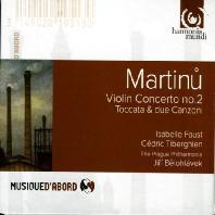 VIOLIN CONCERTO NO.2, TOCCATA & DUE CANZONI/ ISABELLE FAUST,JIRI BELOHLAVEK [MUSIQUE D'ABORD] [마르티누: 바이올린 협주곡 2번, 세레나데 2번, 토카타와 2개의 깐소네]