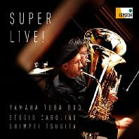 SUPER LIVE/ YAMAHA TUBA DUO [슈퍼 라이브: 튜바 작품 모음집 - 야마하 튜바 듀오]
