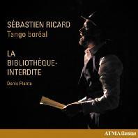 LA BIBLIOTHEQUE-INTERDITE/ SEBASTIEN RICARD, TANGO BOREAL [플랑테: 탱고 오페라 <금지된 도서관>]