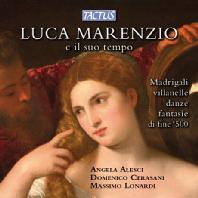 LUCA MARENZIO/ ANGELA ALESCI, MASSIMO LONARDI [마렌치오와 동시대 작곡가: 마드리갈과 춤곡, 환상곡]
