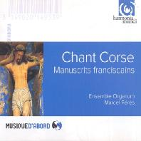 CHANT CORSE: MANUSCRITS FRANCISCAINS/ MARCEL PERES [코르시카의 성가: 프란체스코회의 필사본]